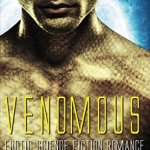 Venomous: Erotic Science Fiction Romance (Alien Warrior #1) by Penelope Fletcher