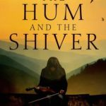 The Hum and the Shiver (Tufa Series #1) by Alex Bledsoe