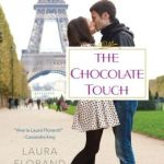 The Chocolate Touch by Laura Florand