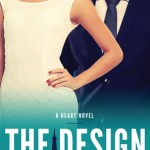 The Design (A Heart Novel) by R.S. Grey
