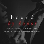 Bound by Honor (Born in Blood Mafia Chronicles #1) by Cora Reilly