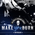 Make You Burn (Deacons of Bourbon Street #1) by Megan Crane