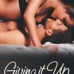 Giving It Up (Pushing the Boundaries #1) by Audra North (