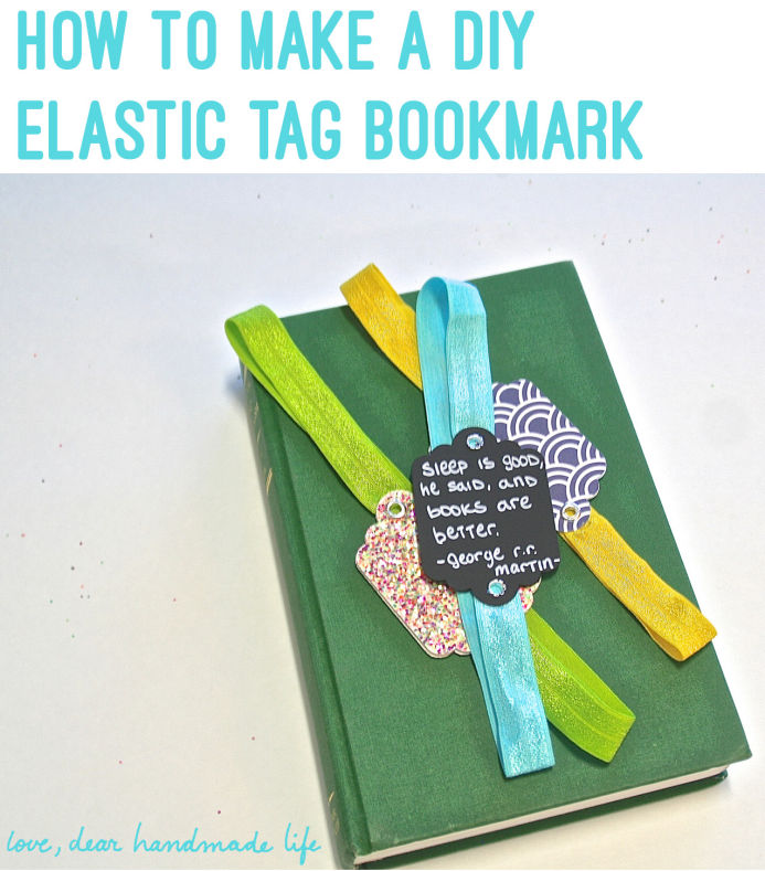 How to Make an Elastic Bookmark + Fiskars Tag Maker Giveaway - Dear