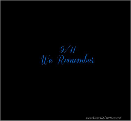 9/11/01 We Remember