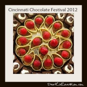 Chocolate and Berries Cinci Chocolate Festival DearKidLoveMom.com