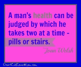 Pills or stairs? DearKidLoveMom.com