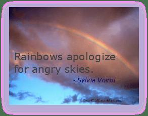 Rainbows apologize for angry skies.Sylvia Voirol DearKidLoveMom.com