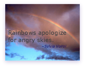 Rainbows apologize for angry skies.Sylvia Voirol DearKidLoveMom.com