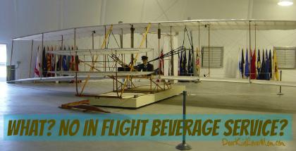 What? No in-flight beverage service?? DearKidLoveMom.com