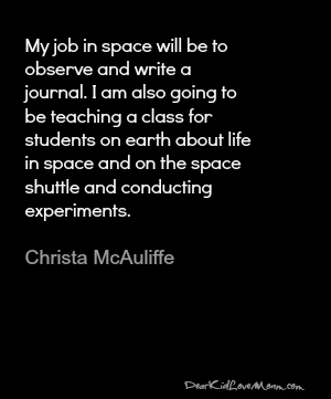 My job on the space shuttle Christa McAuliffe DearKidLoveMom.com
