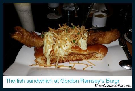 Fish Sandwich at Gordon Ramsey's BURGR. DearKidLoveMom.com