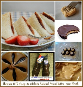 There are LOTS of ways to celebrate National Peanut Butter Lovers Month. DearKidLoveMom.com