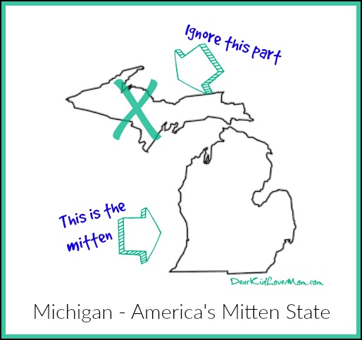 Michigan. America's Mitten State. DearKidLoveMom.com