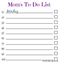 On today's to-do list: Monday. Get 'er done. DearKidLoveMom.com