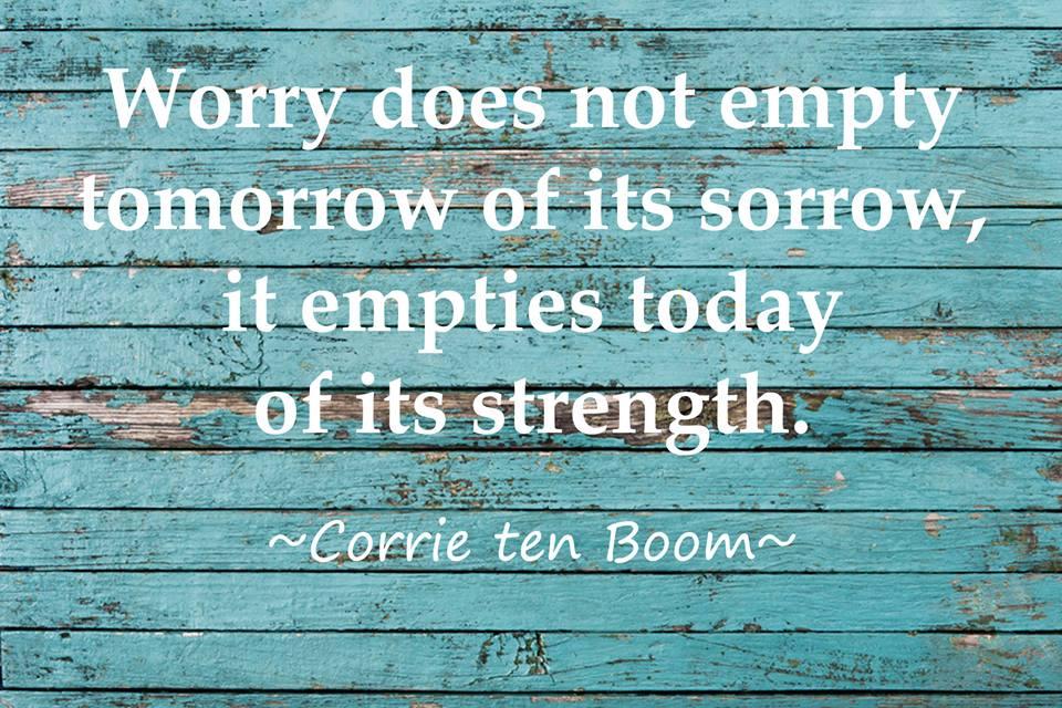 40 Powerful Quotes From Corrie Ten Boom Debbie Mcdaniel