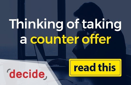 Read This Before You Accept a Counter Offer Decide Consulting