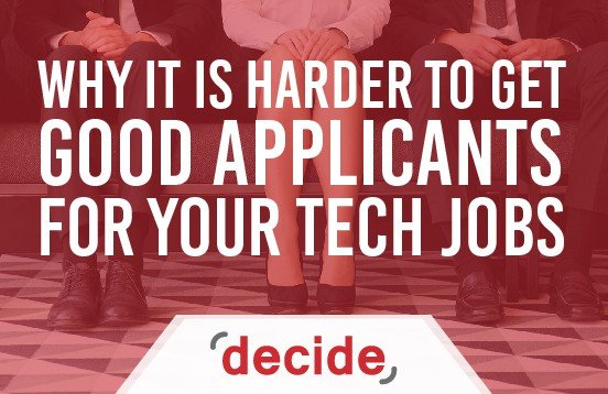 Why Is It Harder to Find Talent for Your Tech and IT Jobs Decide