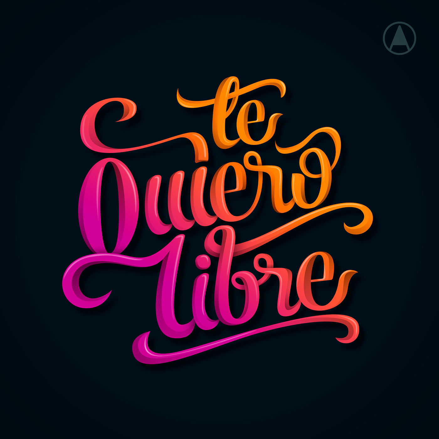 Libre Te Quiero 25 Awe Inspiring Examples Of Lettering And Typography