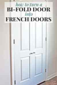 How to Turn a Bi-Fold Door into French Doors | DIY Closet ...