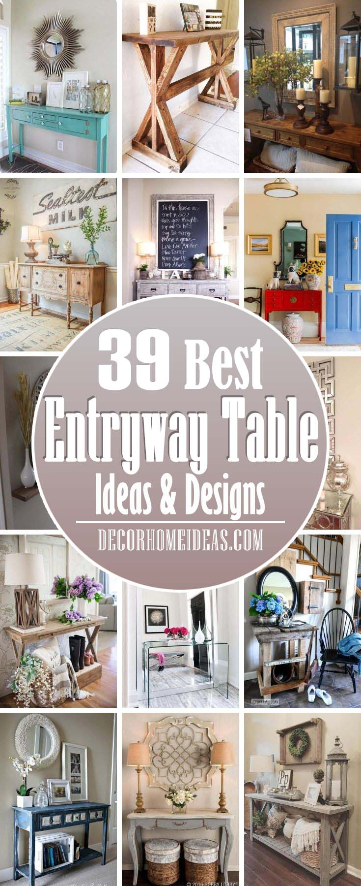 37 Amazing Entry Table Ideas To Make A Great First Impression Decor Home Ideas