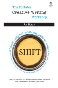 The Portable Creative Writing Workshop. Pat Boran