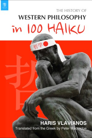 A History of Western Philosophy in 100 Haiku