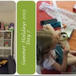 Summer Holidays 2013 – Day 7