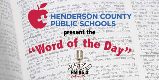 Word of the Day WTZQ AM 1600 - 953 FM