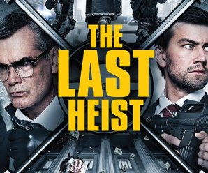 VOD Review:  The Last Heist