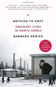 Next month: Nothing to Envy: Ordinary Lives in North Korea by Barbara Demick