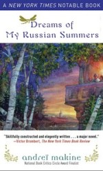 Reading for next month: Dreams of My Russian Summers by Andrei Makine
