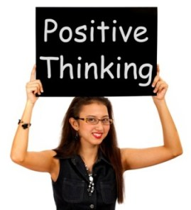 Positive Thinking Sign Shows Optimism Or Belief