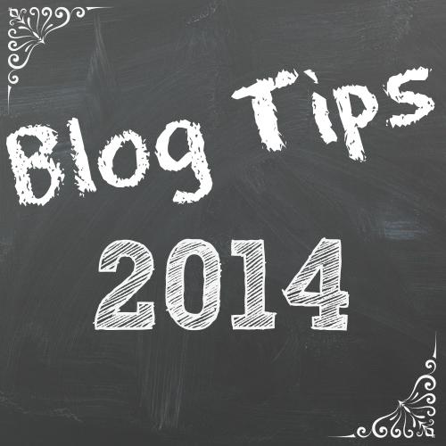 Blog Tips 2014