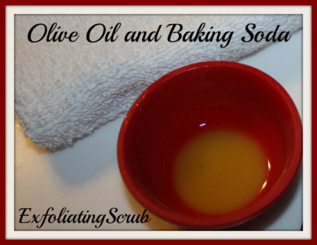 olive oil and baking soda exfoliating scrub