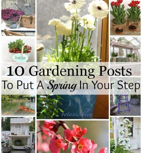 10 Gardening Posts