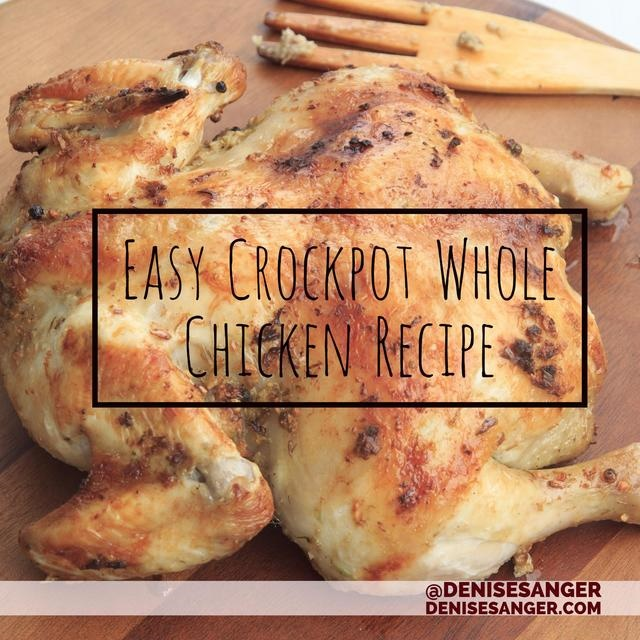 Easy Way to Cook A Whole Chicken In Your CrockPot