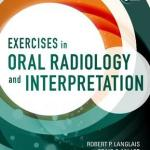 Exercises in Oral Radiology and Interpretation, 5th Edition