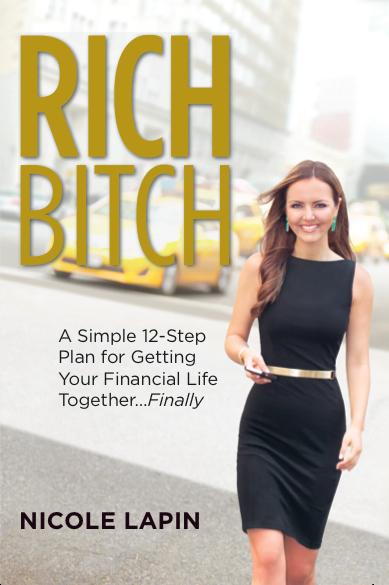 Nicole Lapin Rich Bitch Art of Adventure