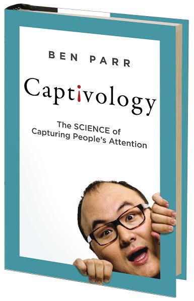 Ben Parr Captivology Art of Adventure