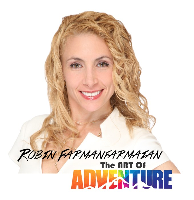Robin Farmanfarmaian Art of Adventure
