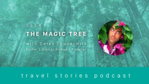 HaydenLee_DerekLoudermilk_TravelStoriesPodcast_S5E4_ART_WIDE-559x314