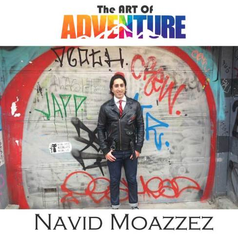Navid Moazzez The art of adventure podcast