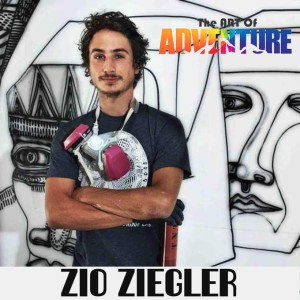 Zio Ziegler Art of Adventure Podcast