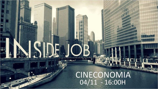 Cineconomia: Inside Job – Crise Financeira + Debate