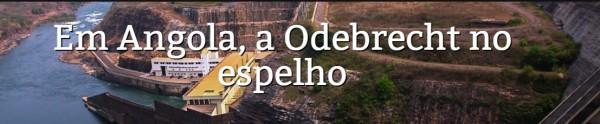 Em Angola, a Odebrecht no espelho