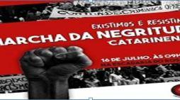 Marcha da Negritude Catarinense: Por democracia, nenhum direito a menos