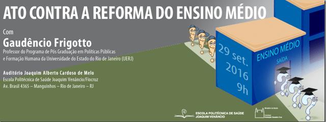 Fiocruz promove ato contra a reforma do Ensino Médio