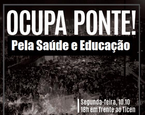Contra a PEC 241 e a Reforma do Ensino Médio: Ocupa Ponte!