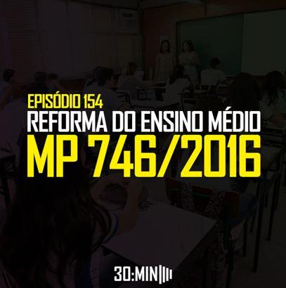 A MP 746 e o silenciamento das lutas pela Educação Pública